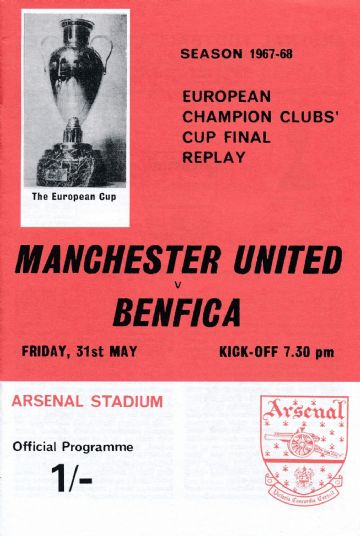 1968 EUROPEAN CUP FINAL REPLAY Manchester United v Benfica - Full replica match programme